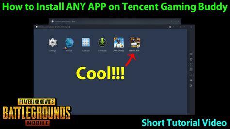 install  app  tencents gaming buddy