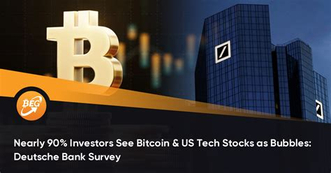 When describing how the bitcoin network functions, it is important to note that the system was created to solve a very particular set of problems around the role of trust. Nearly 90% Investors See Bitcoin & US Tech Stocks as Bubbles: Deutsche Bank Survey