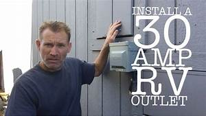 Install A 30 Amp Rv Power Outlet