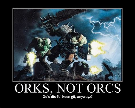 Orc Meme - best ork memes and quotes share them page 4 warhammer 40 000 eternal crusade official forum