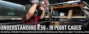Understanding And Building An Nhra 8 50 And 10-point Roll Cages