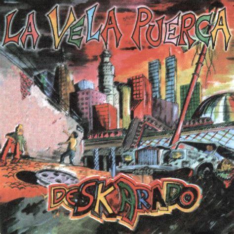 La Vela Puerca 1998 Deskarado INTERCAMBIO URUGUAY