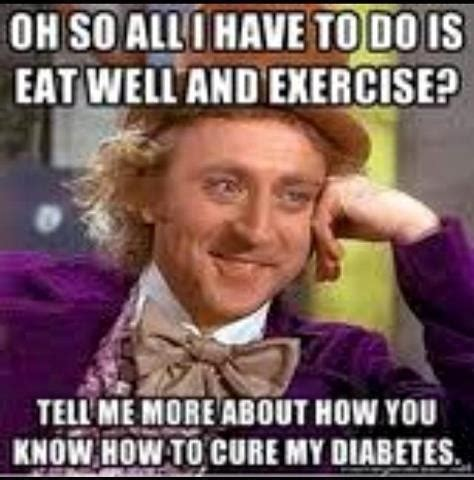 Dm Memes - 21 best images about type 1 diabetes humour on pinterest therapy type 1 diabetes and trucks