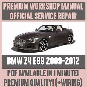 Workshop Manual Service  U0026 Repair Guide For Bmw Z4 E89