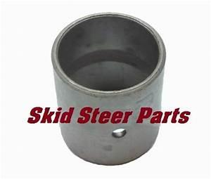 Bobcat Tilt Cylinder Repair Bushing 6805453 Skid Steer S185 S205 S220 S250 S300