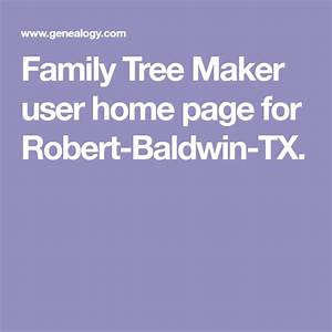 Family Tree Maker User Home Page For Robert