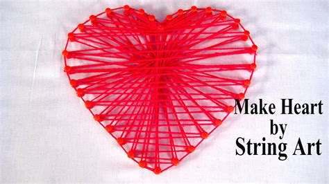 How To Make String Art Heart Pattern