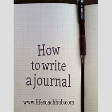 How To Write A Journal  Life Coach Hub