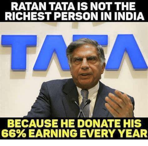 Tata Meme - tata meme 100 images ratan tata is richer than bill gates and yet not in the list of tu