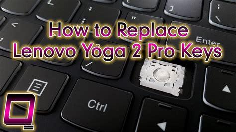 How To Replace Lenovo Yoga 2 Pro Keys  Youtube