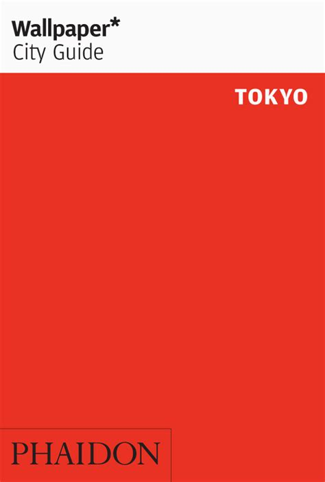 wallpaper city guide tokyo travel phaidon store