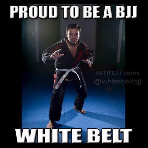 Bjj Memes - proud to be a bjj white belt meme white belt brazilian jiu jitsu