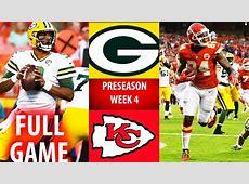 2018 🁢 GB Packers vs KC Chiefs 🁢 Preseason Week 4 🁢 YouTube