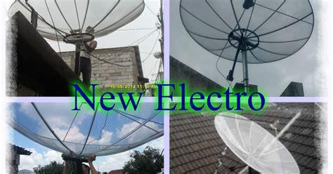 pasang setting antena tv parabola hd jakarta barat new electro layanan jasa pemasangan antena tv dan ahli