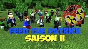 Feed the patrick Saison 2 - Le grand final! - YouTube