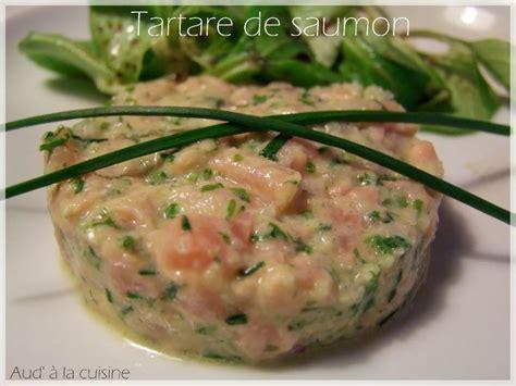 aud a la cuisine tartare de saumon aud 39 à la cuisine