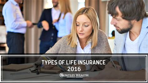 This makes it very attractive to people, but if you outlive the length of the term policy. Types of Life Insurance 2016 - Comparisons and Cost