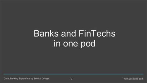 Great Banking Experience By Service Design  Banks Vs