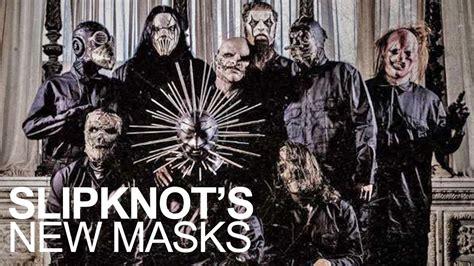 slipknot masks    gray chapter album