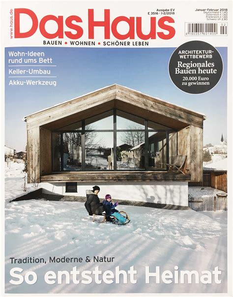 Haus Und Garten Messe 2018 by Zeitschrift Das Haus Haus Gigler Cba Clemens Bachmann
