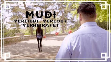 mudi verliebt verlobt verheiratet offizielles video