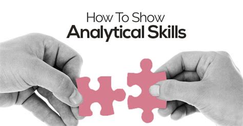 what are analytical skills how to show analytical skills in cover letter cv