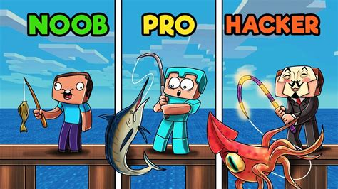 fishing  minecraft noob  pro  hacker youtube