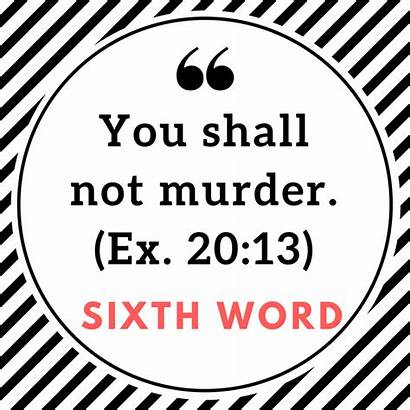 Word Freedom Shall Murder Sixth Commandments Reconciling