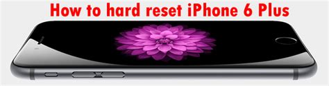 how to factory reset iphone 6 plus how to formate reset mediacom winpad w700
