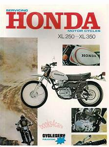 Honda Shop Manual Service Repair Book Xl250 Xl350 Xl 250