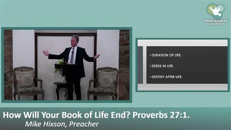 Pria ini justru tidak pernah jatuh cinta kepada wanita. How Will Your Book of Life End? Proverbs 27:1. By Mike Hixson. 6-21-20 AM Service. - YouTube