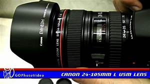Canon 24-105mm f4L IS USM Lens Unboxing + Field Tests - YouTube