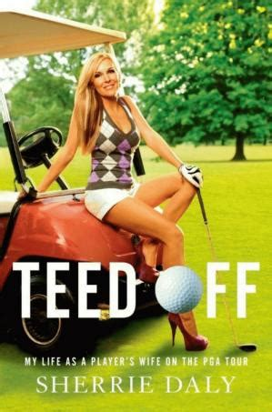 dalys  wife paints sordid picture  book golf digest