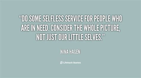 Inspirational Quotes About Selflessness Quotesgram