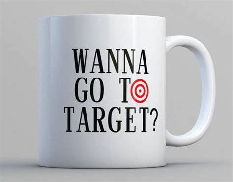 Shop target for coffee mugs & tea cups you will love at great low prices. Wanna Go To Target Target Coffee Mug Can't Be by SouthernMadeMugs | Mugs, Coffee mugs, Glassware