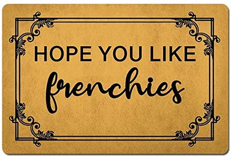 Front Door Mat Welcome Mat Hope You Like Frenchies Gift ...
