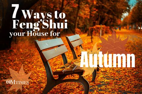 Ways To Feng Shui Your House For Autumn-omtimes Magazine
