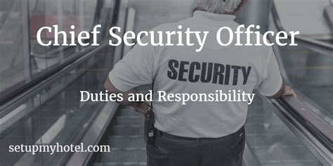 security officer duties and responsibilities chief security officer security manager job description