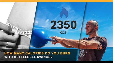 kettlebell swings calories burn many cavemantraining training