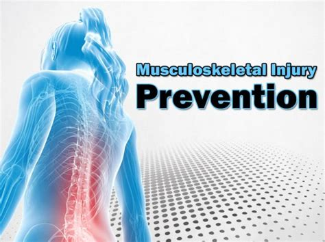 musculoskeletal injury msi prevention service