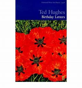 birthday letters ted hughes 9780571194735 With birthday letters book