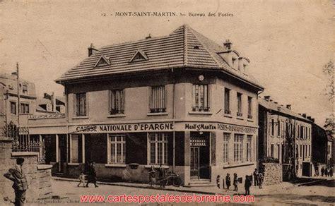 ancienne le de bureau cartes postales anciennes de lorraine mont martin