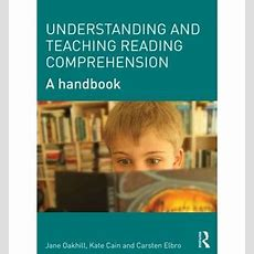 Understanding And Teaching Reading Comprehension  Jane Oakhill 9780415698313