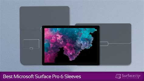 Best For Surface Pro The Best Surface Pro 6 Sleeves In 2019 Buying Guide And Faqs