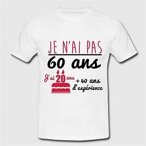 Cadeau Homme 60 Ans : t shirt pas 60 ans anniversaire cadeau d 39 anniversaire spreadshirt ~ Teatrodelosmanantiales.com Idées de Décoration