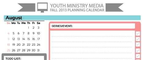 august planning calendar youth ministry media