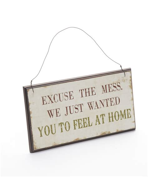shabby chic signs for the home excuse the mess we just wanted you to feel at home shabby chic wooden wall sign