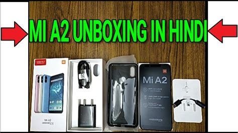 mi a2 unboxing review in by manish khatri