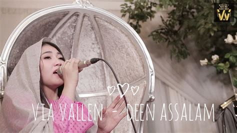 Via Vallen  Deen Assalam ( One Take Cover Version ) Youtube