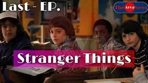 Stranger, Things, Watch, Online, Last, Season, Full, Web, Series, Hd, Free, 1080p